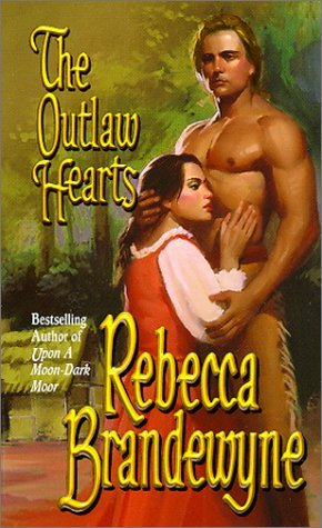 The Outlaw Hearts  by  Rebecca Brandewyne
