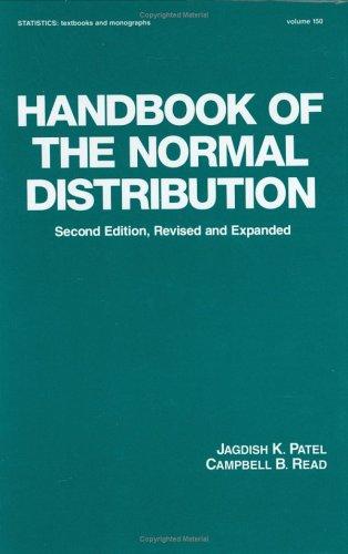 Handbook of the Normal Distribution, Second Edition Jagdish K. Patel
