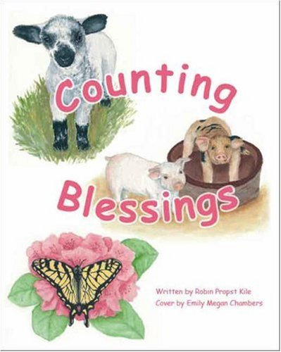 Counting Blessings Robin Propst Kile