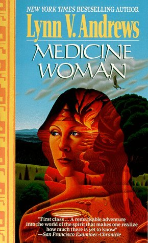 Medicine Woman Lynn V. Andrews