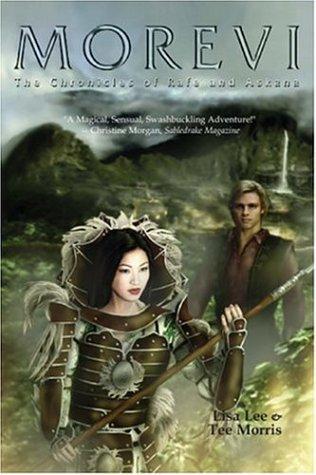 Morevi: The Chronicles of Rafe and Askana (Book 1) Lisa Lee