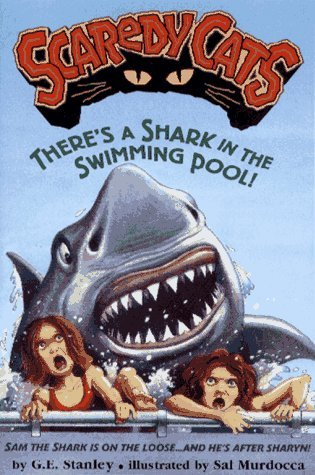 Theres A Shark In The Swimming Pool! (Scaredy Cats#3) George E. Stanley