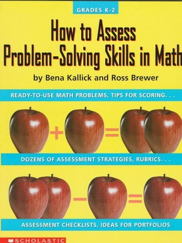 How To Assess Problem Solving Skills In Math  by  Bena Kallick