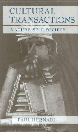 Cultural Transactions: Nature, Self, Society  by  Paul Hernadi