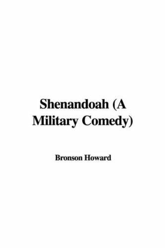 Shenandoah Bronson Howard