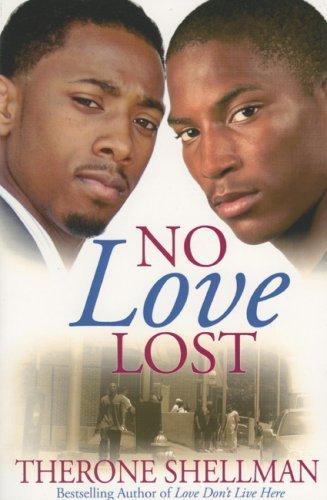 No Love Lost Therone Shellman