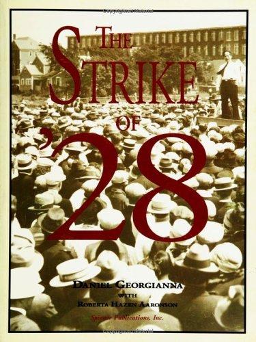The Strike of 28  by  Daniel Georgianna