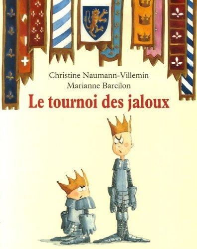 Le Tournoi Des Jaloux Christine Naumann-Villemin