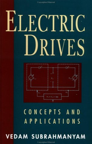 Electric Drives: Concepts And Applications Vedam Subrahmanyam