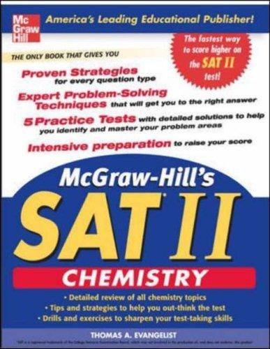 McGraw-Hills SAT II: Chemistry  by  Thomas A. Evangelist