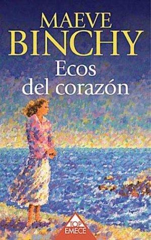 Ecos del Corazon Maeve Binchy