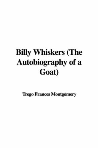 Billy Whiskers  by  Frances Trego Montgomery