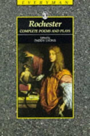 Rochester: Complete Poems and Plays  by  John Wilmot