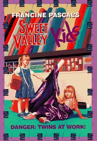 Danger: Twins at Work! (Sweet Valley Kids, #76) Francine Pascal
