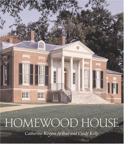 Homewood House  by  Catherine Rogers Arthur
