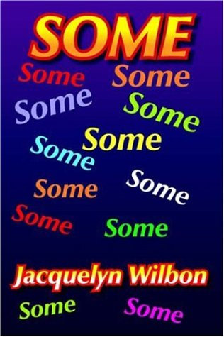Some  by  Jacquelyn Wilbon