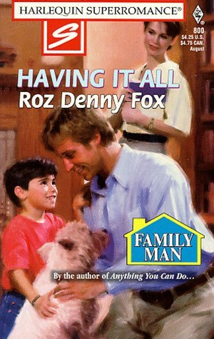 Having It All Roz Denny Fox