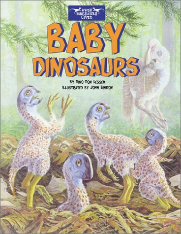 Baby Dinosaurs [With Stickers]  by  Dino Don Lessem