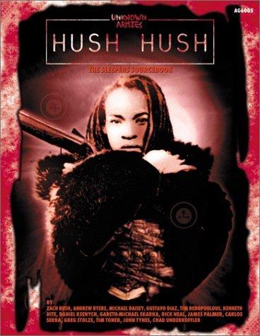 Hush Hush (Unknown Armies)  by  John Tynes