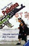 Palästina. Träume zwischen den Fronten. Randa Ghazy