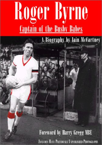 Duncan Edwards: The Full Report  by  Iain McCartney