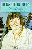 Spring Sonata  by  Bernice Rubens