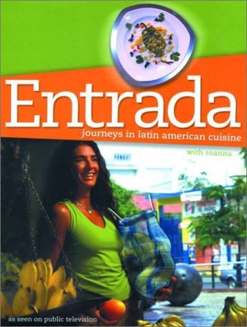 Entrada: Journeys in Latin America Roanna