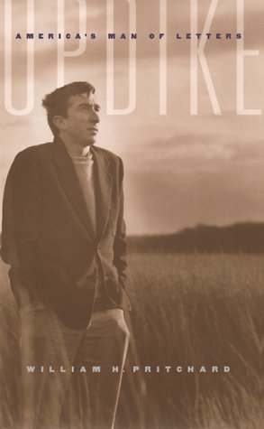Updike: Americas Man Of Letters  by  William H. Pritchard