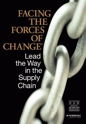 Facing The Forces Of Change®: Lead The Way In The Supply Chain  by  Adam J. Fein