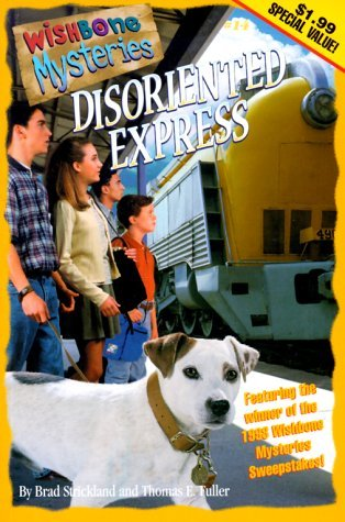 Disoriented Express (Wishbone Mysteries  by  Brad Strickland