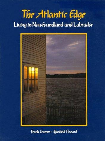 Sculptee Par LAtlantique: La Province Terre-Neuve Et Du Labrador Frank Cramm
