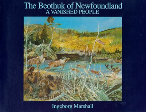 A History and Ethnography of the Beothuk Ingeborg Marshall