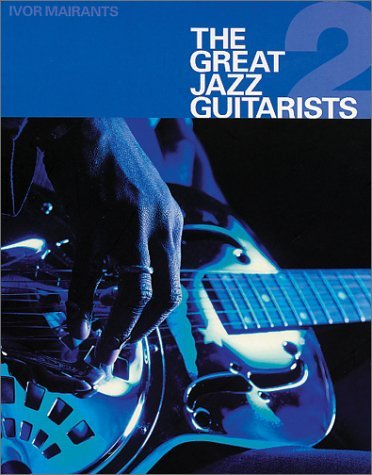 The Great Jazz Guitarists - Part 2  by  Books Sanctuary