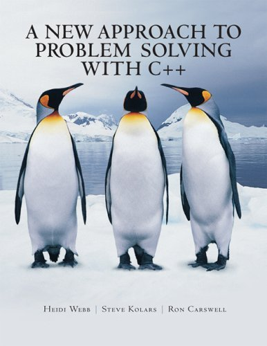 A New Approach To Problem Solving With C++ Heidi Webb