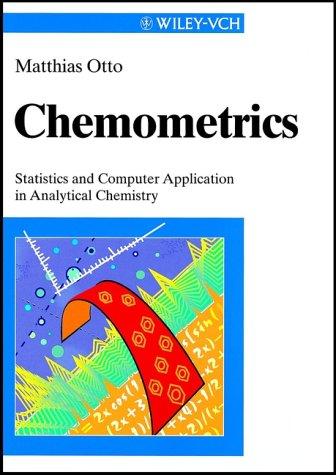 Chemometrie: Statistik Und Computereinsatz in Der Analytik Matthias Otto