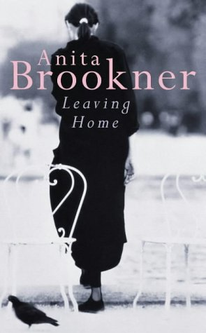 Leaving Home Anita Brookner