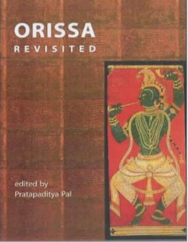 Orissa Revisited  by  Pratapaditya Pal