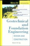 Geotechnical and Foundation Engineering: Design and Construction Robert W. Day