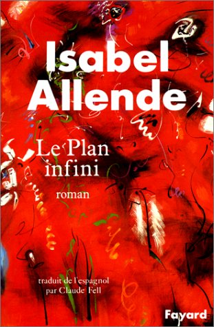 Le Plan infini  by  Isabel Allende