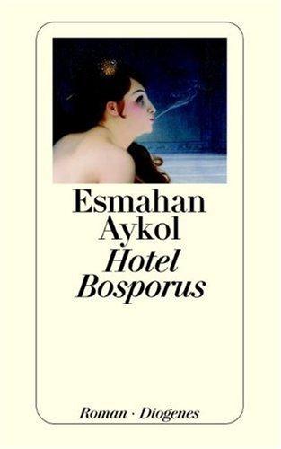 Hotel Bosporus  by  Esmahan Aykol