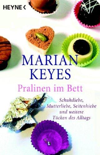 Pralinen im Bett  by  Marian Keyes
