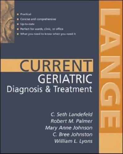 Current Geriatric Diagnosis And Treatment Robert L. Palmer
