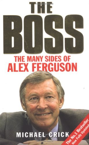 The Boss  by  Michael Crick
