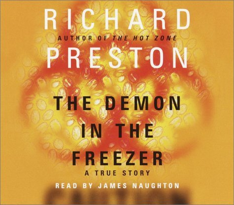 The Demon in the Freezer: A True Story  by  Richard   Preston