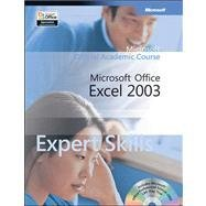 Office Excel 2003 Expert Skills Academic Course with 2 CDs Microsoft Corporation