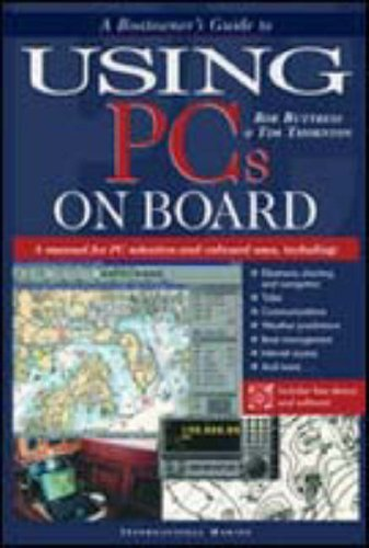 A Boatowners Guide to Using PCs on Board [With CDROM]  by  Rob Buttress