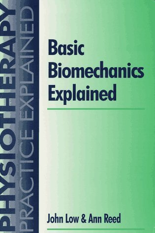 Basic Biomechanics Explained John Low