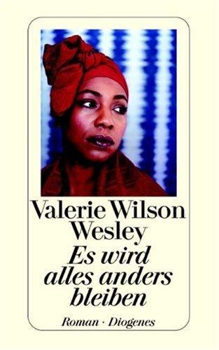 Es wird alles anders bleiben  by  Valerie Wilson Wesley