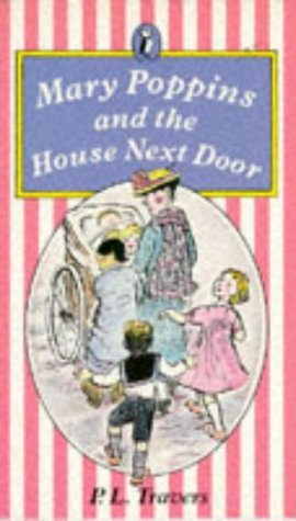 Mary Poppins and the House Next Door (Mary Poppins, #6)  by  P.L. Travers