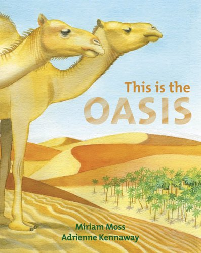 This Is the Oasis Miriam Moss